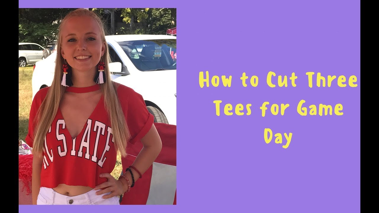 ed19a52ba8027e HOW TO CUT THREE TEES FOR GAME DAY - YouTube