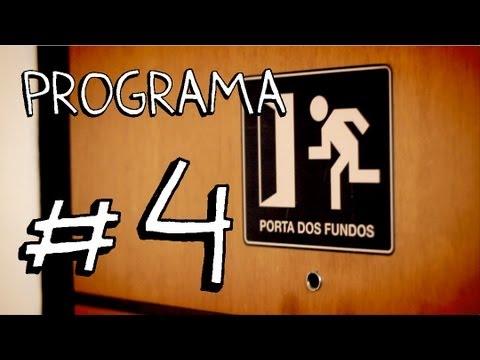 PORTA DOS FUNDOS N°4