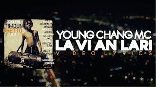 Young Chang Mc - La Vi An Lari (Video Lyrics) 2014