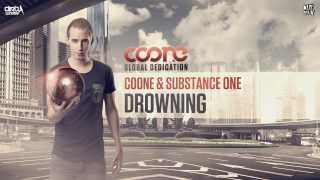 Coone & Substance One - Drowning (Official Preview)
