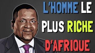 L'Homme Le Plus Riche d'Afrique   Aliko Dangote