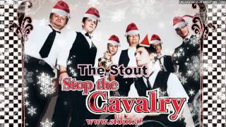 Repeat youtube video The Stout  Stop the Cavalry Jona Lewie Cover