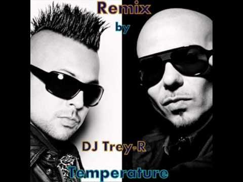 Sean Paul feat Pitbull - Temperature by DJ Trey-R