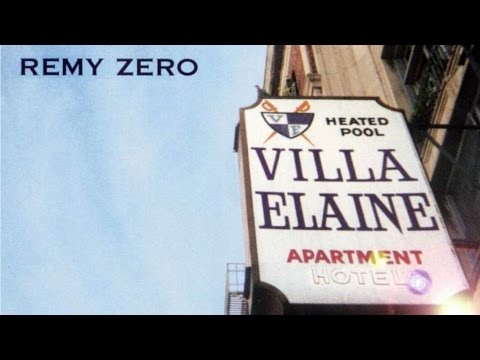 Remy Zero - Villa Elaine (1998) (Full Album)
