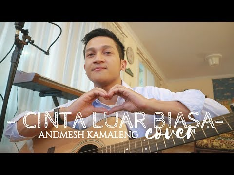 CINTA LUAR BIASA - ANDMESH KAMALENG ( ALDHI RAHMAN COVER ) | FULL VERSION