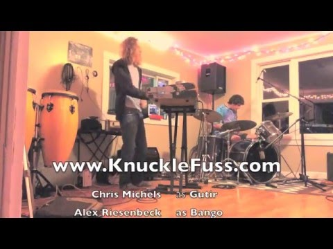 "Knuckle Fuss plays ""Cauldron"""