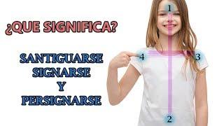 Conoce la diferencia entre santiguarse, signarse y persignarse / ¿Que Significa Persignarse?