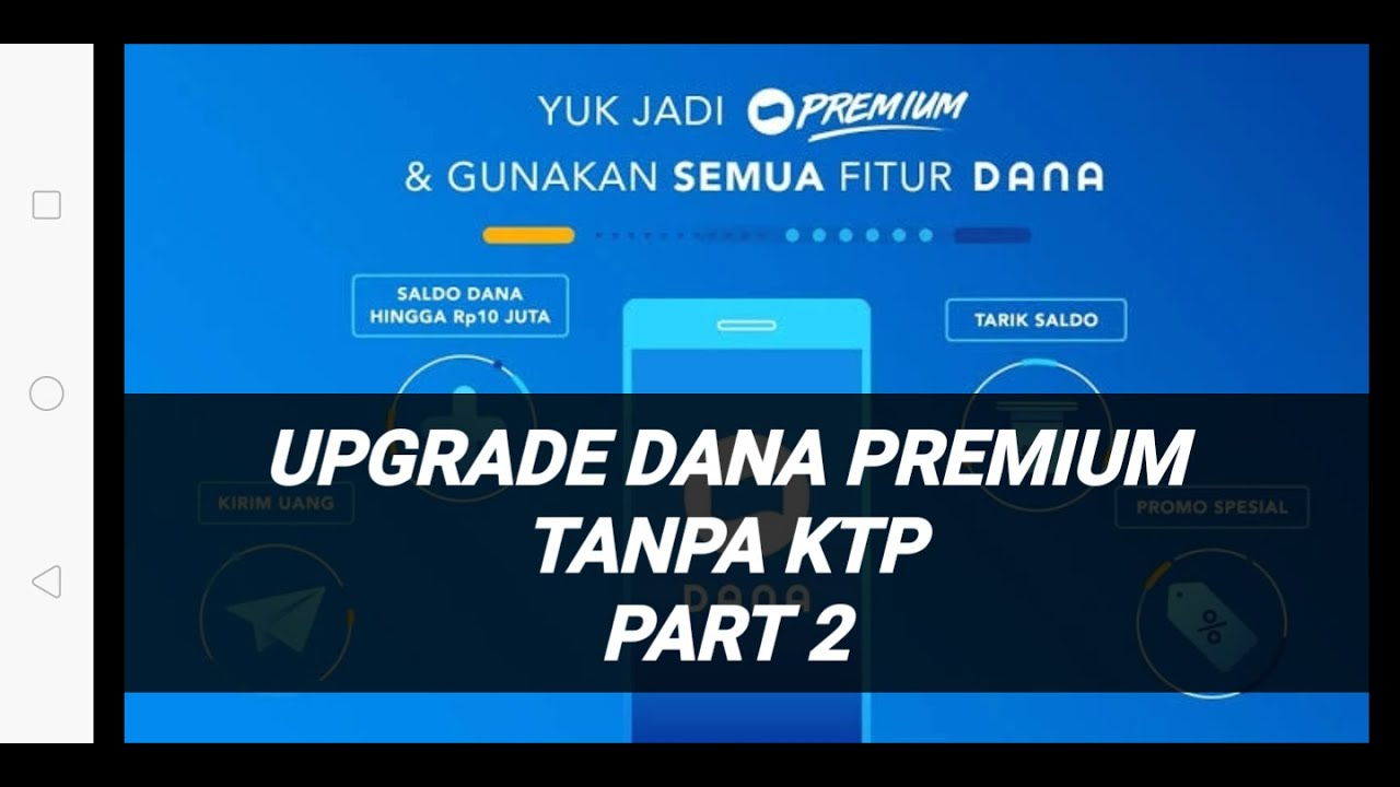 upgrade dana premium tanpa ktp part 2