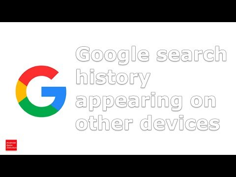 My Google Search History Is Showing In Other Device