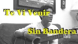 Gambar cover Te Vi Venir / Sin Bandera (Cover Mario M. Segovia)