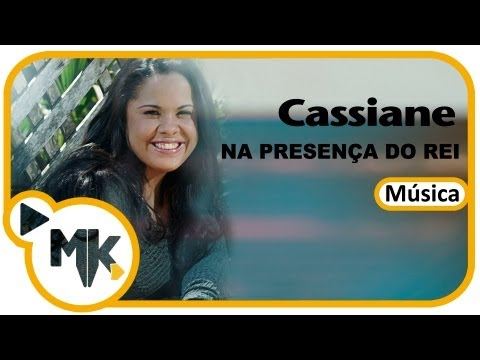 Na presença do Rei - Cassiane - Exclusiva MKwebMusic
