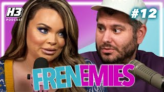 Trisha Was Kidnapped At Gunpoint - Frenemies #12