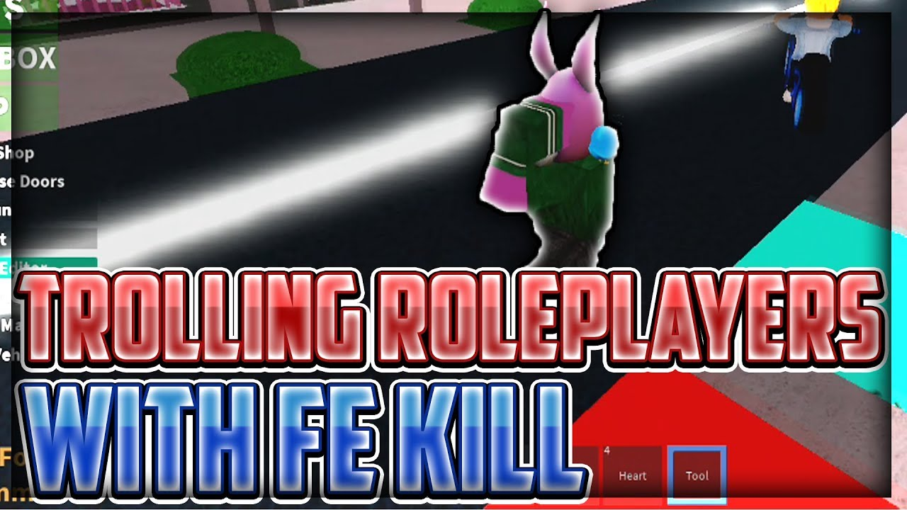 Roblox Best Roleplay Games To Troll With Admin Trolling Roleplayers With Fe Kill Roblox Exploiting Video 35 Youtube