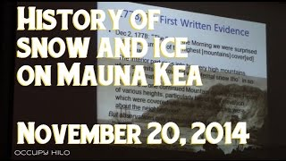 History of Mauna Kea snow and ice Nov 20 2014