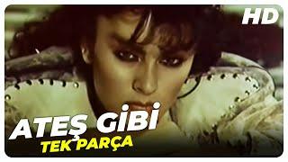 Ateş Gibi - Türk Filmi