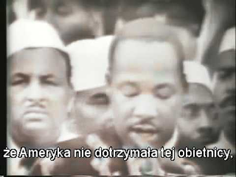 """Martin Luther King """"I have a dream""""- Napisy PL...Pt.1"""