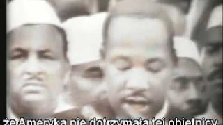 "Martin Luther King ""I have a dream""- Napisy PL...Pt.1"