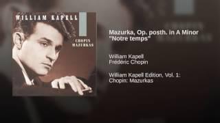 """Mazurka, Op. posth. in A Minor """"Notre temps"""""""