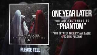 One Year Later - Phantom  (OFFICIAL LYRIC VIDEO)