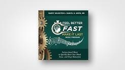 Feel Better Fast & Make It Last Music Program