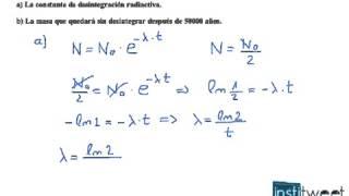 Calcula la constante de desintegración radiactiva Selectividad fisica
