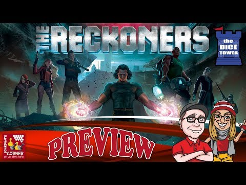"""The Reckoners"" a Dice Tower Preview - with Boardgame Corner"