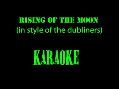 rising of the moon (in style of the dubliners) karaoke