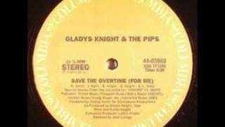 Gladys Knight & The Pips_Save The Over Time (For Me)_Extended Version