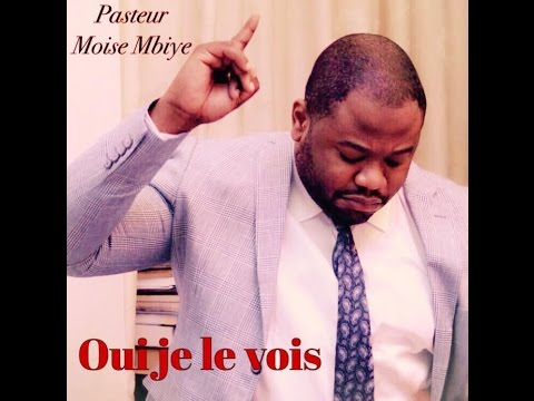 Pasteur Moise Mbiye - Oui Je Le Vois (Adoration, Audio)