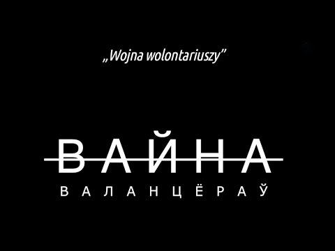 Donbas: Wojna wolontariuszy - dokument Biełsatu NAPISY PL