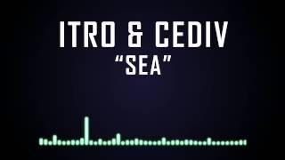 Itro & Cediv - Sea [House]