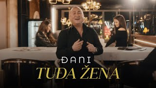 DJANI - TUDJA ZENA (OFFICIAL VIDEO)