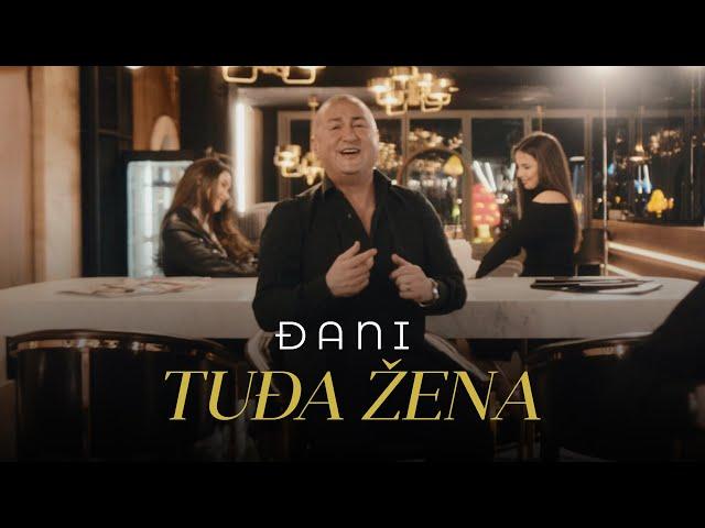DJANI - TUDJA ZENA (OFFICIAL VIDEO)
