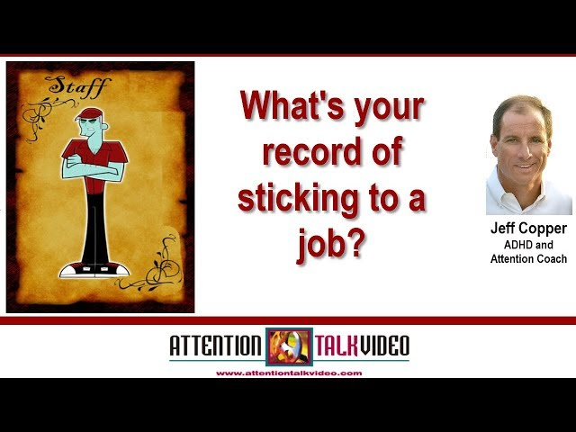 ADHD: Job Turnover