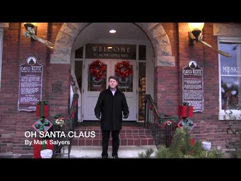 Oh Santa Claus - (Original Song) by Mark Salyers