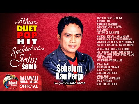 "JOHN SEME "" SEBELUM KAU PERGI "" Official Video"