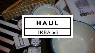 Haul IKEA #3