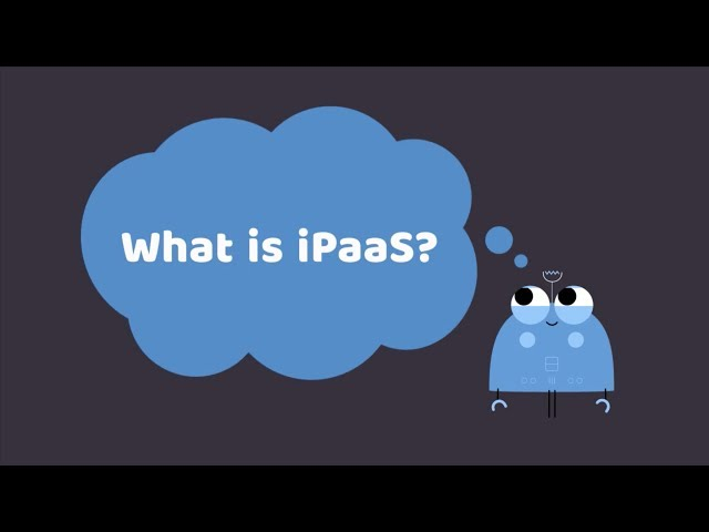 What is iPaaS | Integration Platform as a Service |  Benefits of iPaaS | APPSeCONNECT