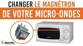 Comment changer le magnétron de votre micro-ondes ?