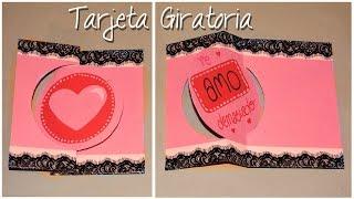 Tarjeta GIRATORIA || Scrapbook y San Valetín