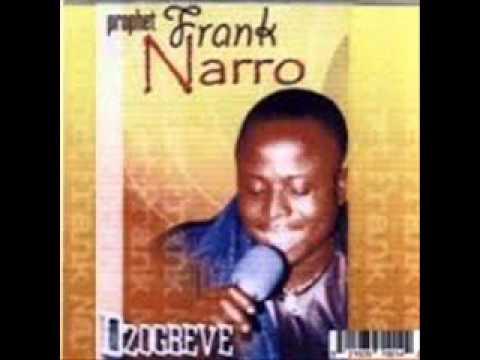 Frank Narro - Dzɔgbeve, Nye ŋutɔ paa  (R.I.P)