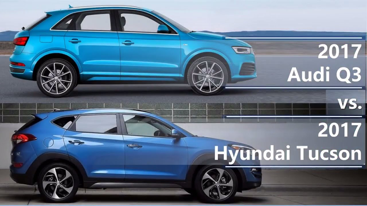 2017 Hyundai Santa Fe >> 2017 Audi Q3 vs 2017 Hyundai Tucson (technical comparison ...