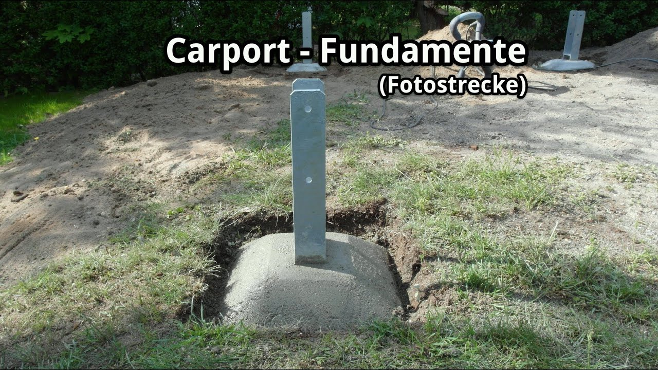 Fundament Kosten Berechnen Carport-bau - Fundamente Und H-anker (fotostrecke) - Youtube