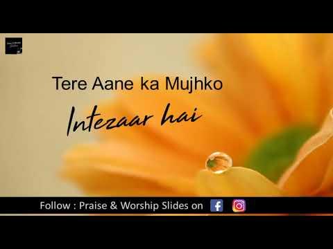Tere Aane ka Mujhko Intezaar Hai by Amit Kamble   Hindi Christian Song