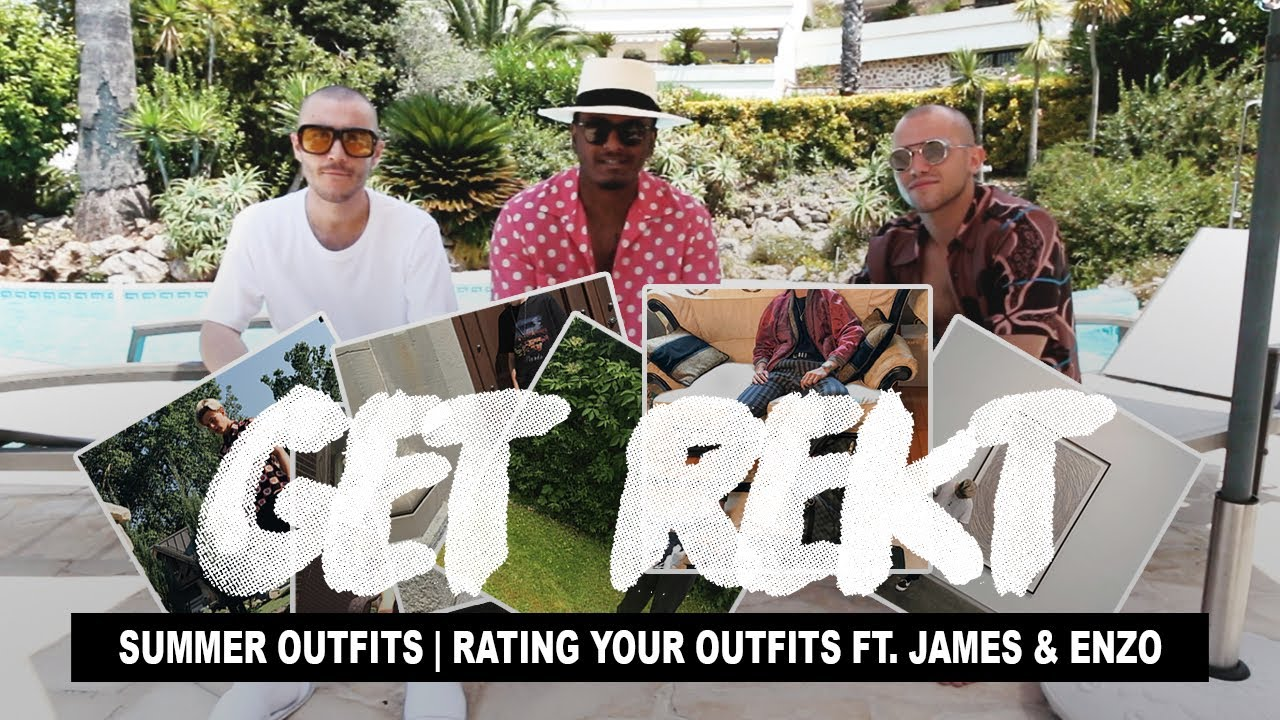 [VIDEO] - Get Rekt #5 Summer Outfits Ft. James & Enzo (Rating Your Outfits) 8