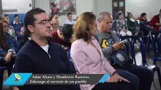 Adán Alzate y Humberto Ramírez, liderazgo al servicio de un pueblo