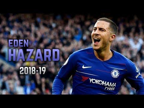Eden Hazard 2018-19 | Dribbling Skills & Goals