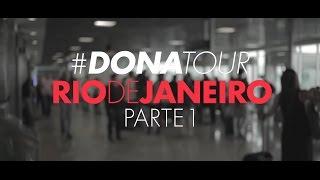 GLORIA GROOVE - #DONATOUR - RIO DE JANEIRO (PARTE 1)