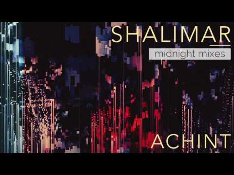 Achint - Last Dance (Midnight Mix)