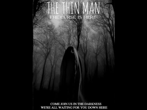 The Thin Man (2016) Horror Film
